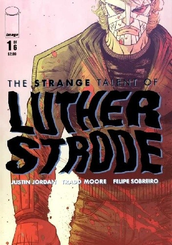 Okładka książki The Strange Talent of Luther Strode #1