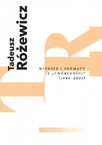 """Okładka książki Wiersze i poematy z """"Twórczości"""" (1946–2005)"""