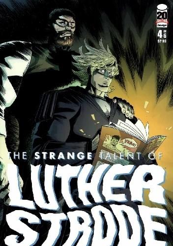 Okładka książki The Strange Talent of Luther Strode #4