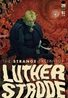 The Strange Talent of Luther Strode #6