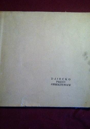 Okładka książki Dziecko przed obiektywem