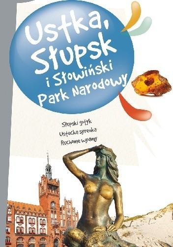 Okładka książki Ustka, Słupsk i Słowiński Park Narodowy