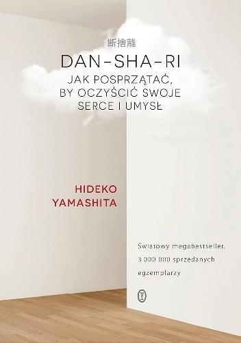 Okładka książki Dan-sha-ri. Jak posprzątać, by oczyścić swoje serce i umysł