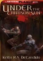 Under the Crimson Sun: Dark Sun