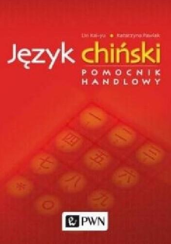 Okładka książki Język chiński. Pomocnik handlowy