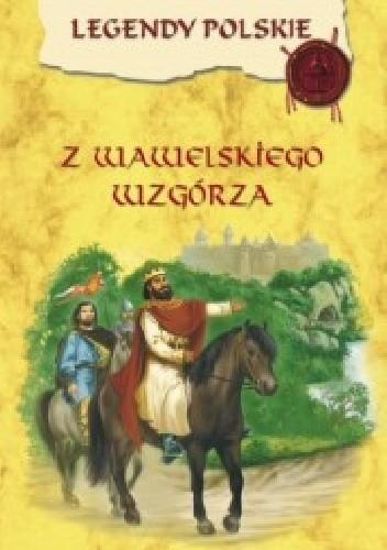 Okładka książki Z wawelskiego wzgórza