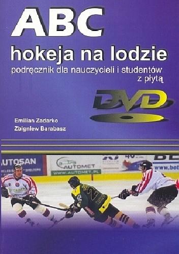 Okładka książki ABC hokeja na lodzie. Podręcznik dla nauczycieli i studentów z płytą DVD