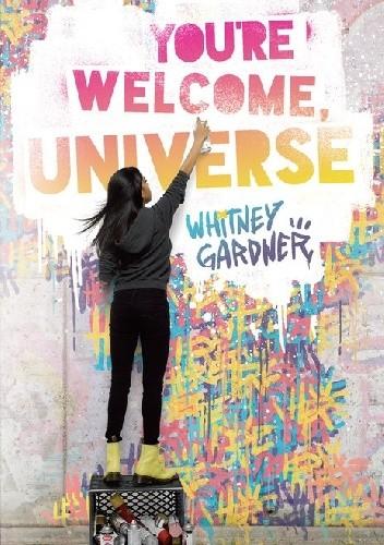 Okładka książki You're Welcome, Universe