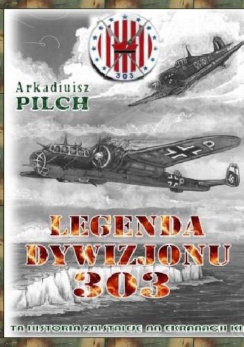 Okładka książki Legenda Dywizjonu 303