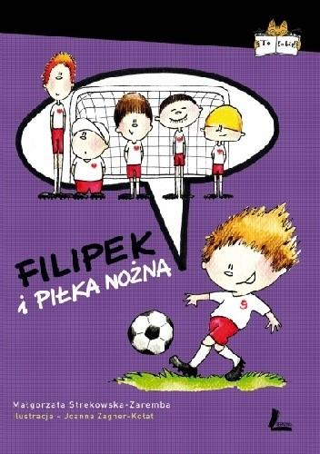 Okładka książki Filipek i piłka nożna