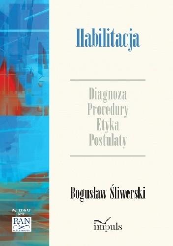 Okładka książki Habilitacja. Diagnoza - procedury - etyka - postulaty