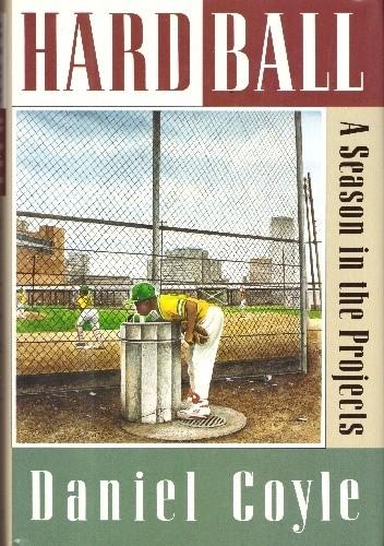 Okładka książki Hardball: A Season in the Projects