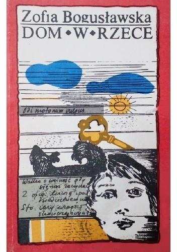 Okładka książki Dom w Rzece