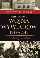 Wojna wywiadów 1914-1945. Walka w etyerze