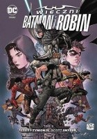 Wieczni Batman i Robin: Tom 2