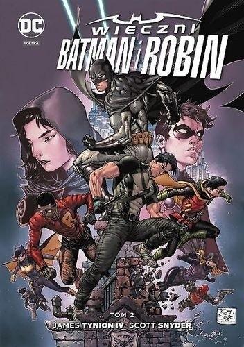 Okładka książki Wieczni Batman i Robin Tom 2