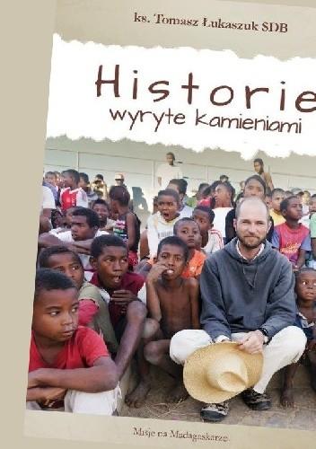 Okładka książki Historie wyryte kamieniami