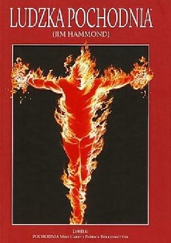 Okładka książki Ludzka Pochodnia (Jim Hammond): Pochodnia