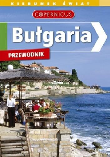 Okładka książki Bułgaria. Przewodnik Copernicus