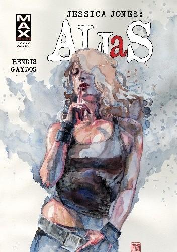 Okładka książki Jessica Jones: Alias (tom 3)