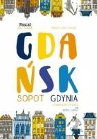 Gdańsk, Sopot, Gdynia