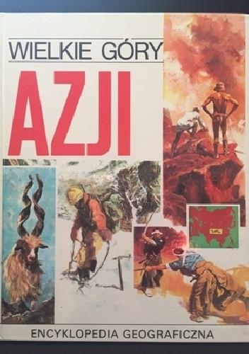 Okładka książki Wielkie góry Azji
