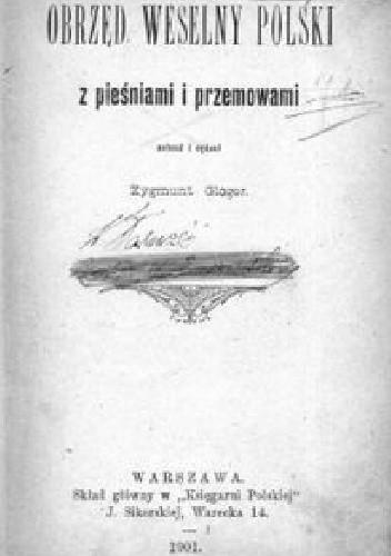 Okładka książki Obrzęd weselny polski z pieśniami i przemowami