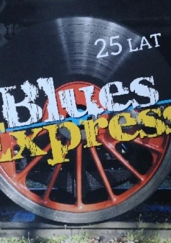 Okładka książki Blues Express - 25 lat