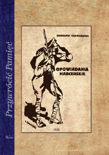 Okładka książki Opowiadania harcerskie