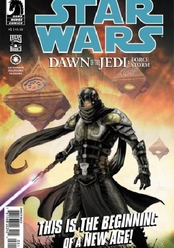 Okładka książki Star Wars: Dawn of the Jedi: Force Storm