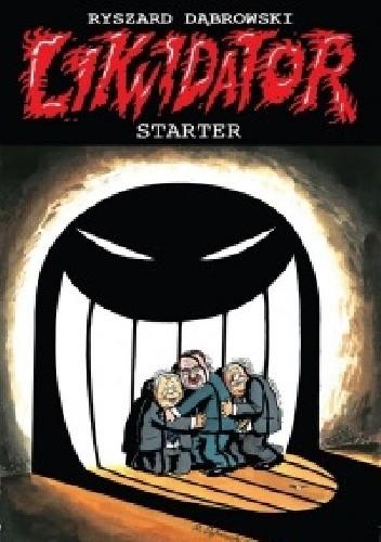 Okładka książki Likwidator. Starter