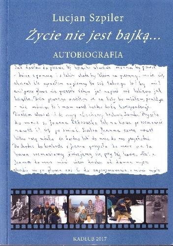 Okładka książki Życie nie jest bajką...