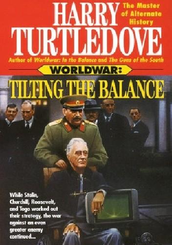 Okładka książki Worldwar - Tilting the Balance