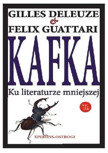 Okładka książki Kafka. Ku literaturze mniejszej