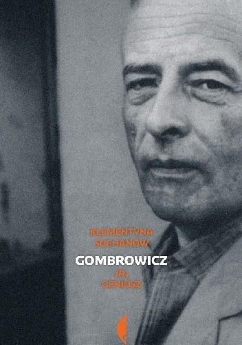 Okładka książki Gombrowicz. Ja geniusz. Tom II