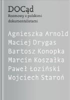 DOCąd. Rozmowy z polskimi dokumentalistami