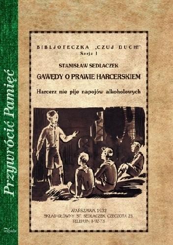 Okładka książki Gawędy o prawie harcerskiem. Harcerz nie pije napojów alkoholowych