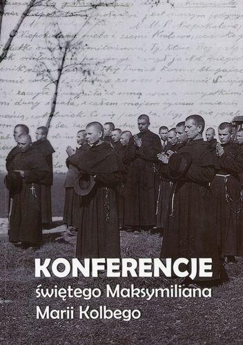 Okładka książki Konferencje św. Maksymiliana Marii Kolbego