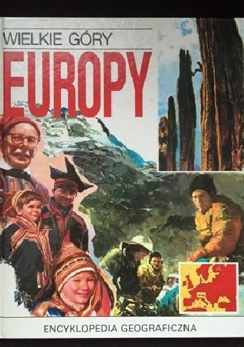 Okładka książki Wielkie góry Europy