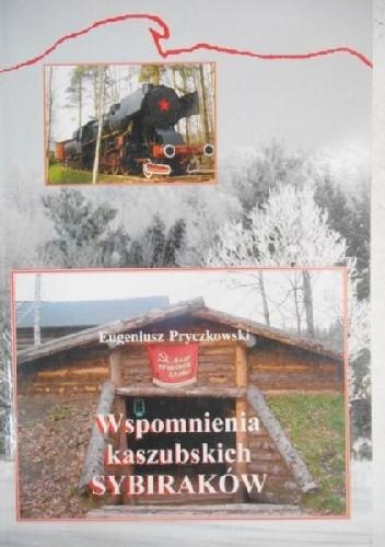 Okładka książki Wspomnienia kaszubskich Sybiraków