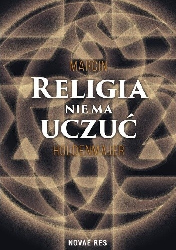 Okładka książki Religia nie ma uczuć