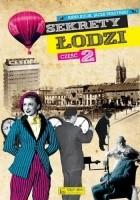 Sekrety Łodzi - cz.2