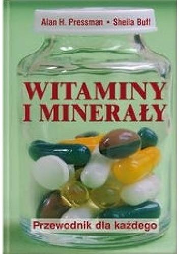 Okładka książki Witaminy i minerały. Przewodnik dla każdego