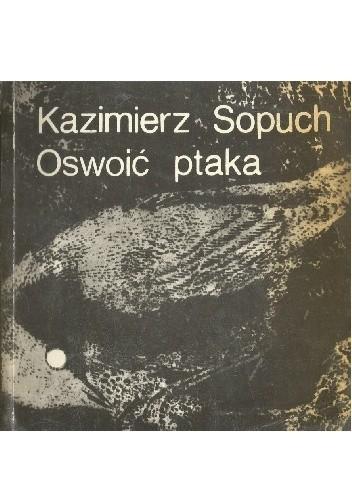 Okładka książki Oswoić ptaka