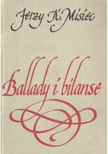 Okładka książki Ballady i bilanse