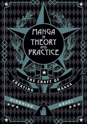 Okładka książki Manga in Theory and Practice: The Craft of Creating Manga