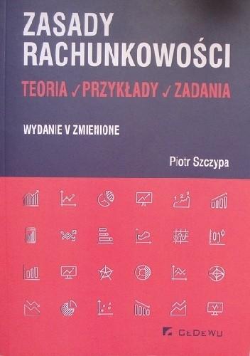 Okładka książki Zasady rachunkowości. Teoria, przykłady, zadania.