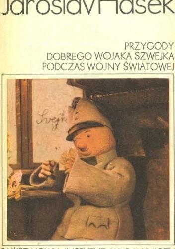 Okładka książki Przygody dobrego wojaka Szwejka podczas wojny światowej [Tom 1 i 2]