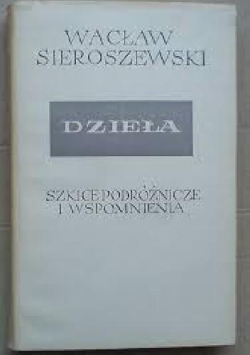 Okładka książki Reportaże i wspomnienia. Publicystyka. Wiersze