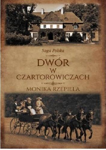Okładka książki Dwór w Czartorowiczach